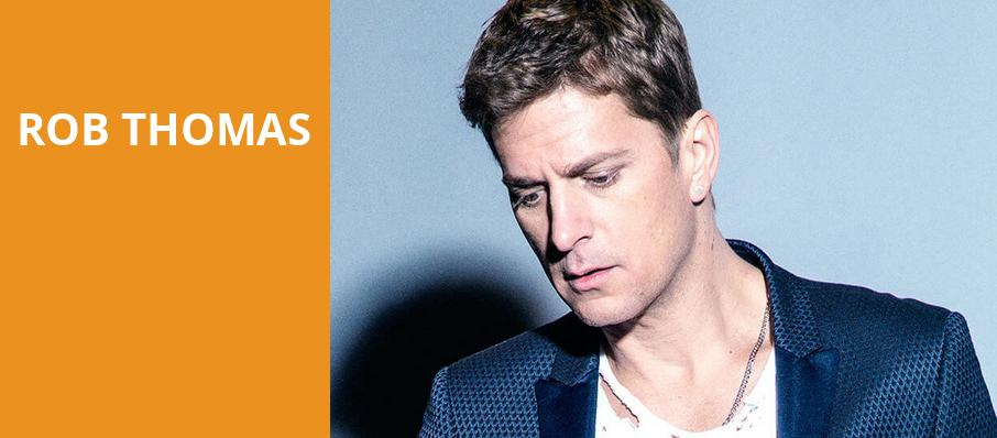Rob Thomas, Hackensack Meridian Health Theatre, New York