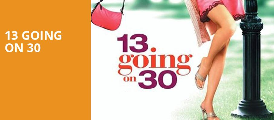 13 Going on 30, Venue To Be Announced, New York