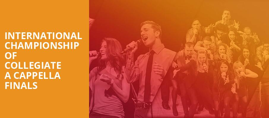 International Championship of Collegiate A Cappella Finals, Isaac Stern Auditorium, New York