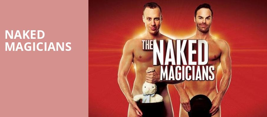 Naked Magicians, Bergen Performing Arts Center, New York