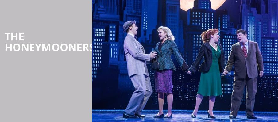 The Honeymooners, Paper Mill Playhouse, New York