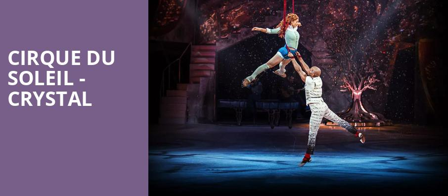 Cirque Du Soleil Crystal, Nassau Coliseum, New York
