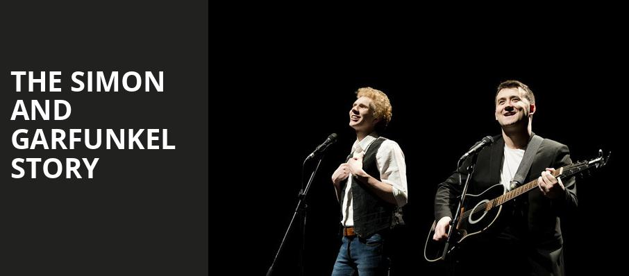 The Simon and Garfunkel Story, Bergen Performing Arts Center, New York