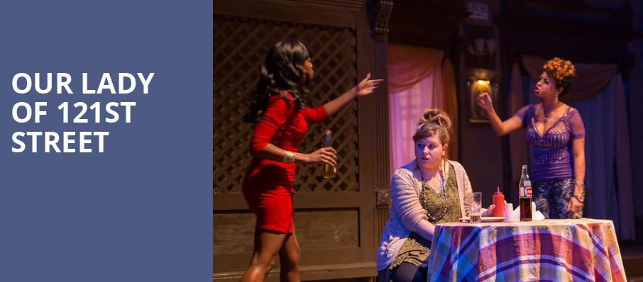 Our Lady of 121st Street, Irene Diamond Stage at Signature Theatre, New York