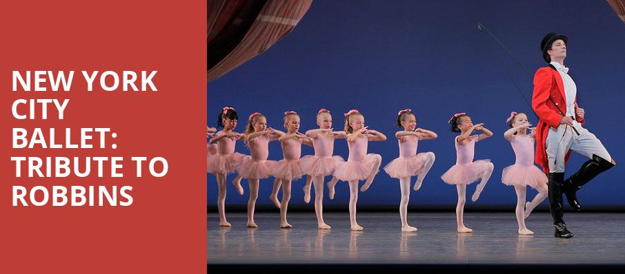 New York City Ballet Tribute to Robbins, David H Koch Theater, New York