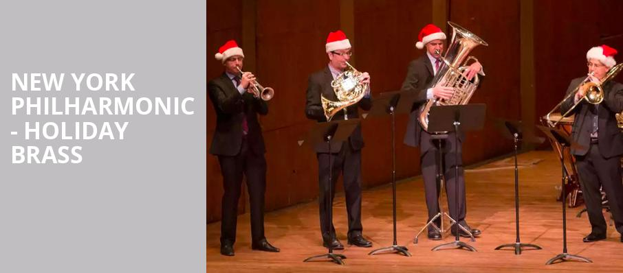 New York Philharmonic Holiday Brass, David Geffen Hall at Lincoln Center, New York