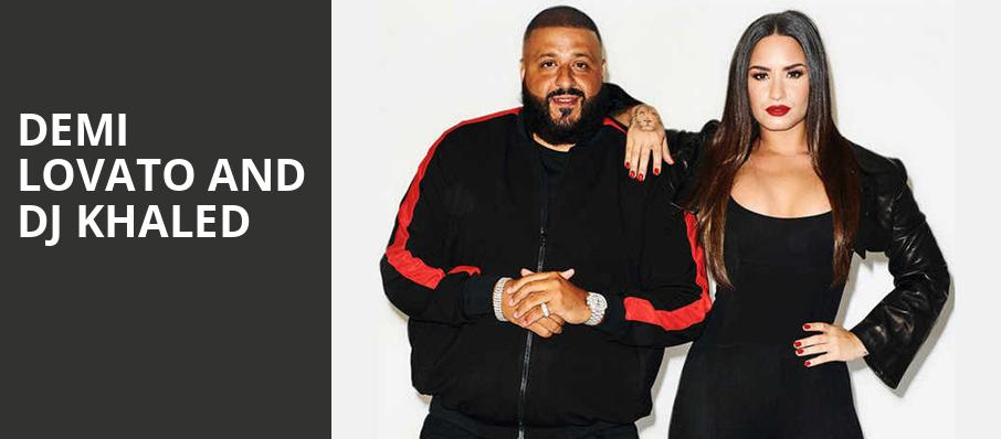 Demi Lovato and DJ Khaled, Prudential Center, New York