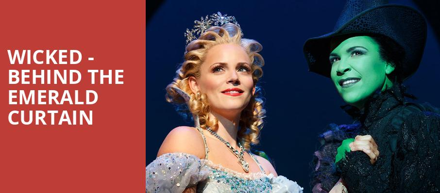 Wicked Behind the Emerald Curtain, Gershwin Theater, New York