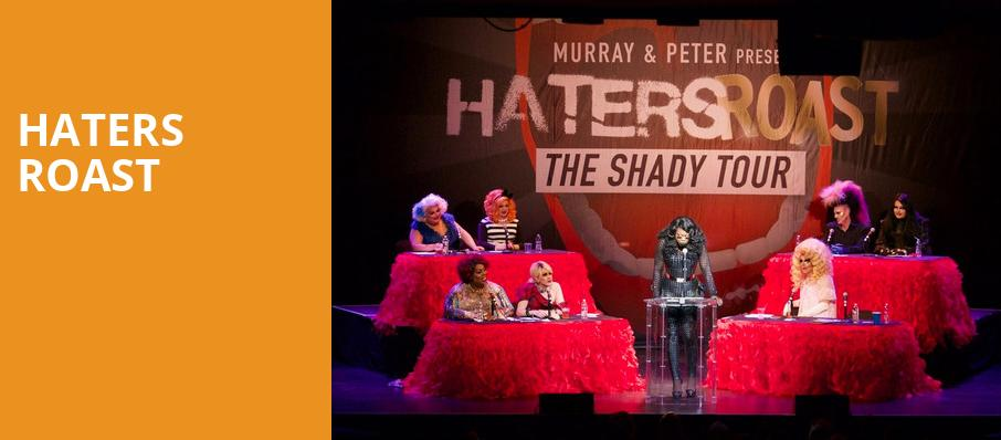 Haters Roast, Town Hall Theater, New York