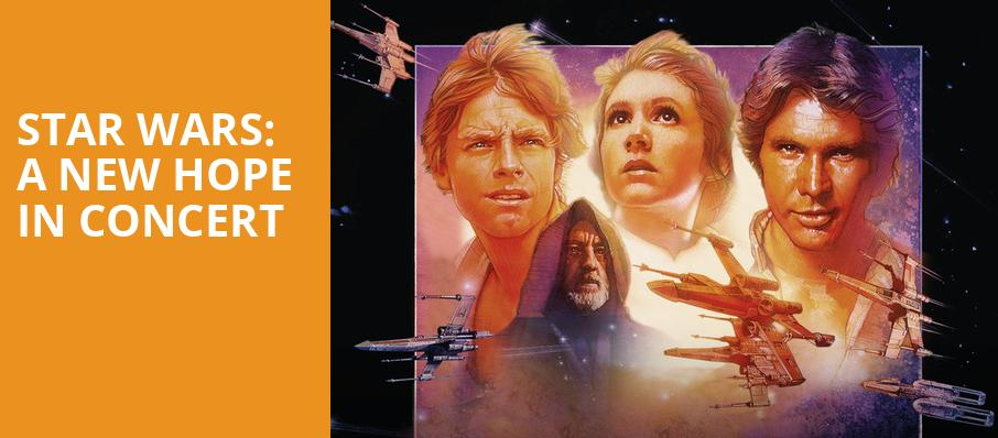 Star Wars A New Hope In Concert, Count Basie Theatre, New York
