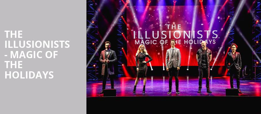 The Illusionists Magic of the Holidays, Marquis Theater, New York