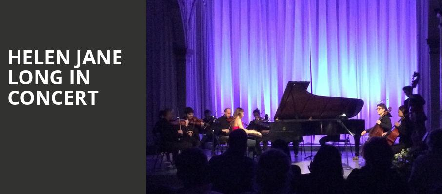 Helen Jane Long in Concert, Symphony Space, New York