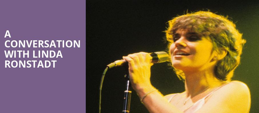 A Conversation with Linda Ronstadt, Town Hall Theater, New York