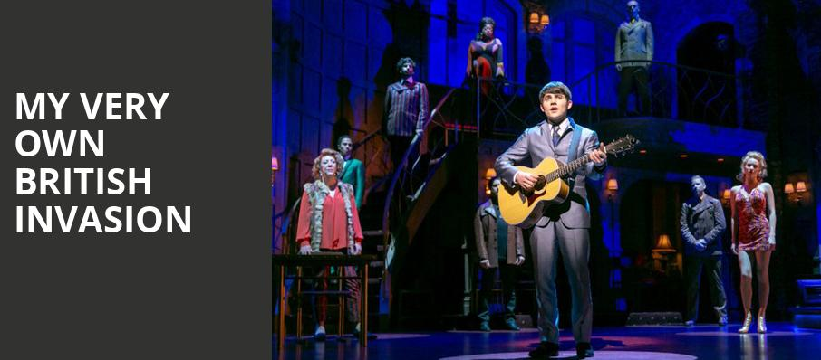 My Very Own British Invasion, Paper Mill Playhouse, New York