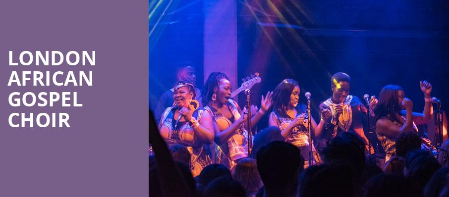 London African Gospel Choir, NYCB Theatre at Westbury, New York