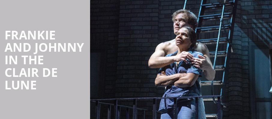 Frankie and Johnny In the Clair de Lune, Broadhurst Theater, New York