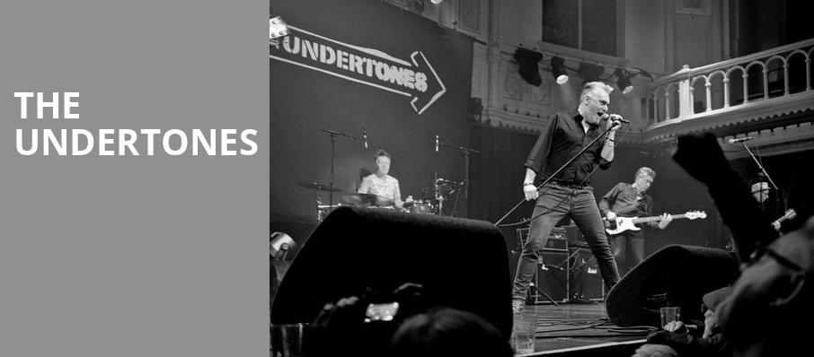 The Undertones, Gramercy Theatre, New York