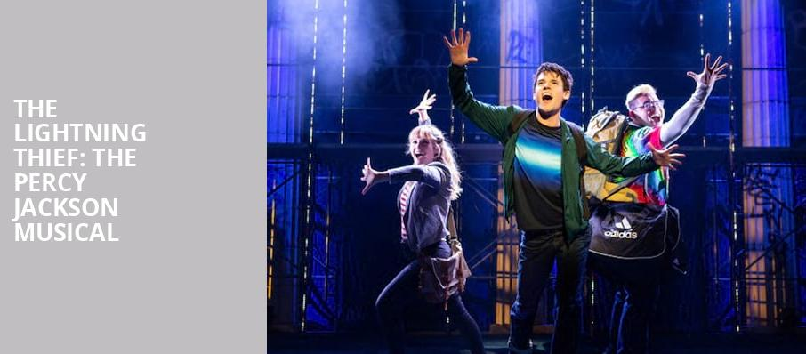 The Lightning Thief The Percy Jackson Musical, Longacre Theater, New York