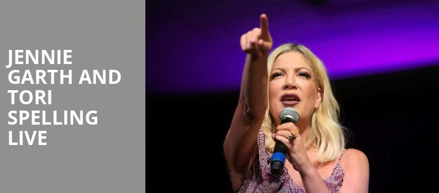 Jennie Garth and Tori Spelling Live, NYCB Theatre at Westbury, New York