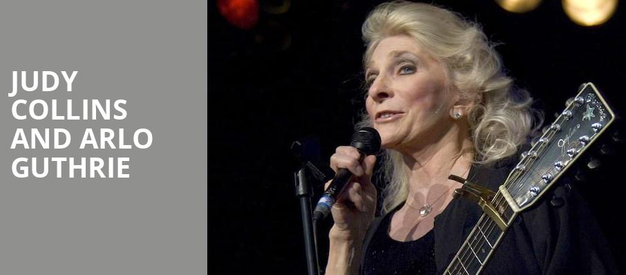 Judy Collins and Arlo Guthrie, Hackensack Meridian Health Theatre, New York