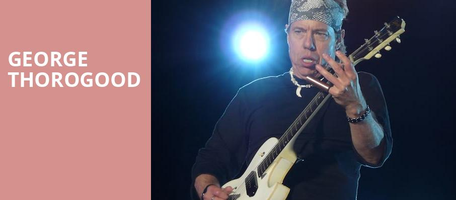 George Thorogood, Hackensack Meridian Health Theatre, New York