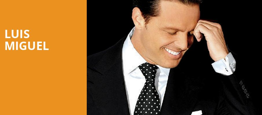 Luis Miguel, Prudential Center, New York
