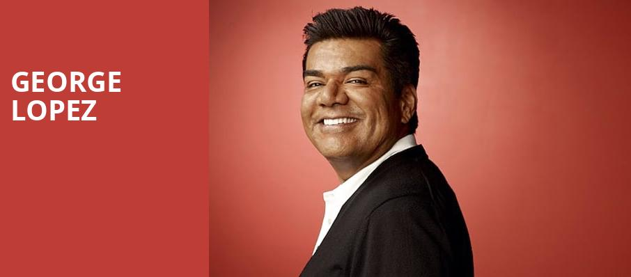 George Lopez, Bergen Performing Arts Center, New York