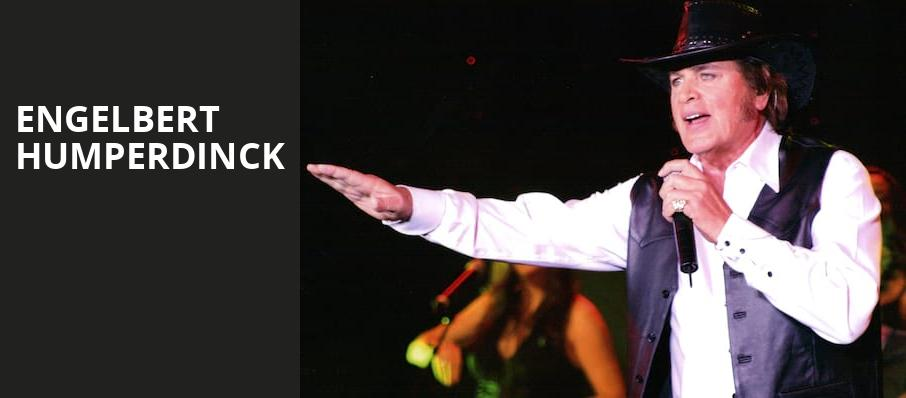 Engelbert Humperdinck, NYCB Theatre at Westbury, New York