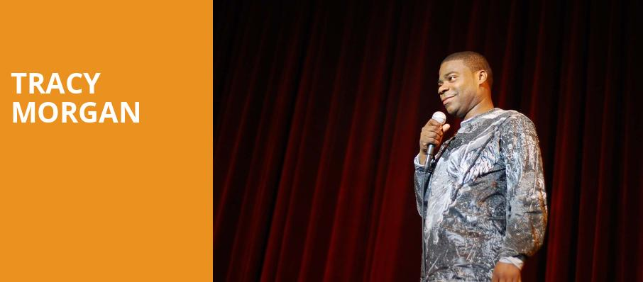 Tracy Morgan, Hackensack Meridian Health Theatre, New York