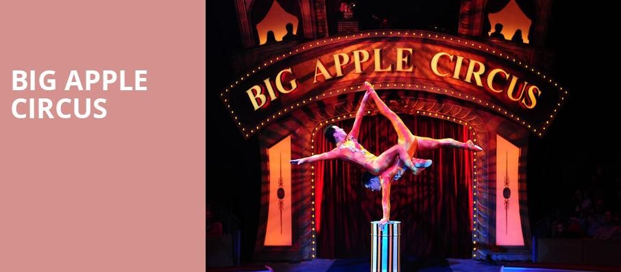 Big Apple Circus, NYCB Theatre at Westbury, New York