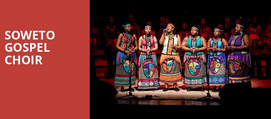 Soweto Gospel Choir, Count Basie Theatre, New York