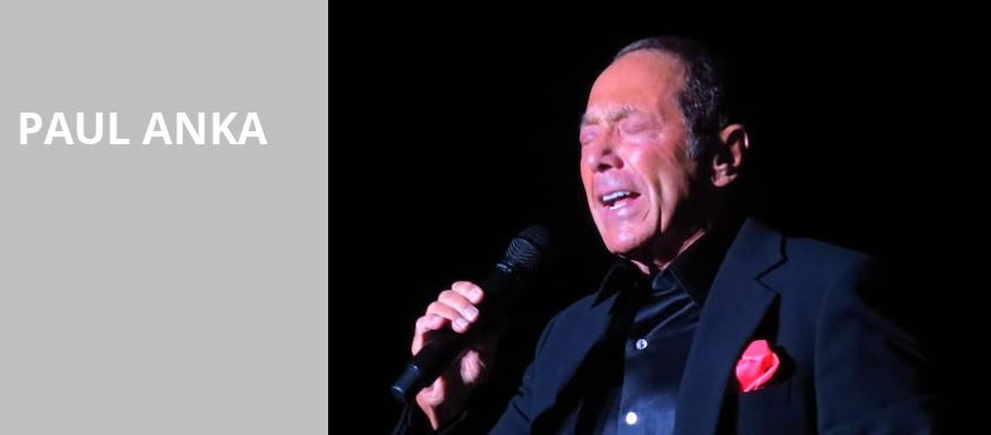 Paul Anka, Bergen Performing Arts Center, New York