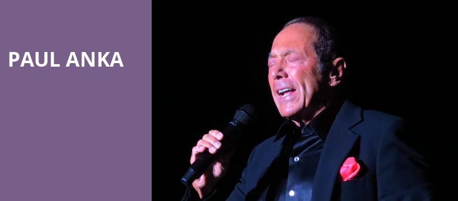 Paul Anka, Count Basie Theatre, New York