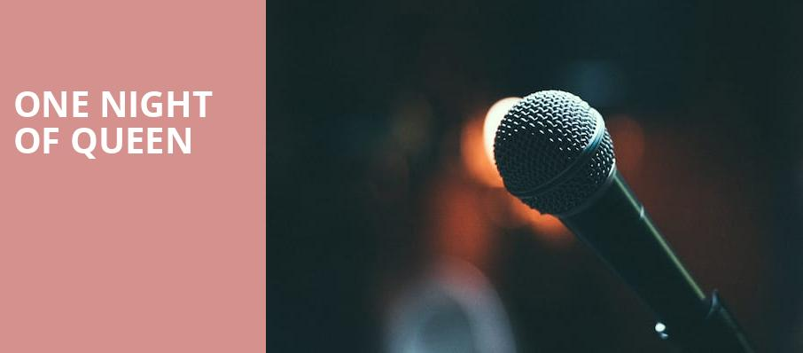One Night of Queen, Victoria Theater, New York