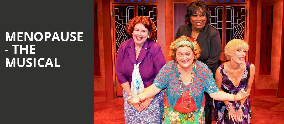 Menopause The Musical, Bergen Performing Arts Center, New York