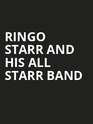 Ringo Starr And His All Starr Band Poster