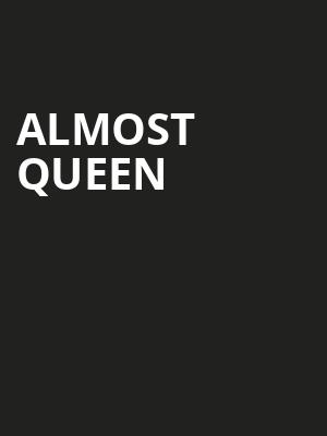 Almost Queen Poster