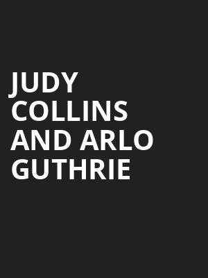 Judy Collins and Arlo Guthrie Poster