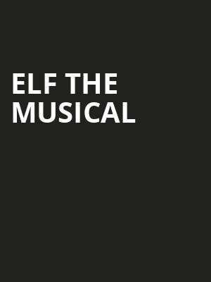 Elf the Musical, Hackensack Meridian Health Theatre, New York