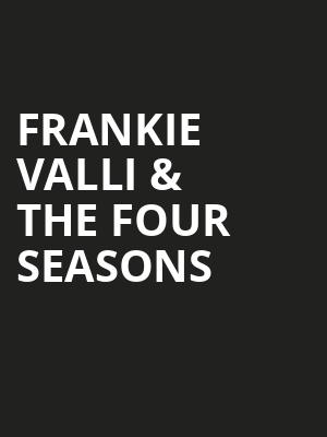 Frankie Valli The Four Seasons, Prudential Hall, New York