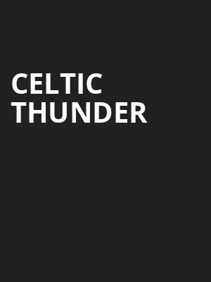 Celtic Thunder, Hackensack Meridian Health Theatre, New York