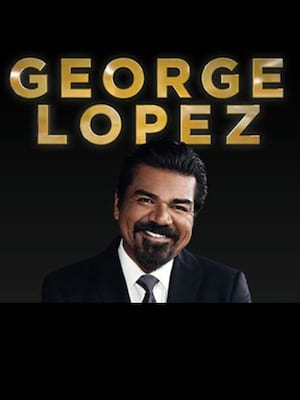 George Lopez at Wellmont Theatre