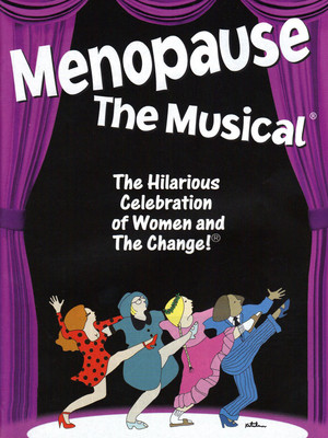 Menopause - The Musical at 14th Street Y Theater