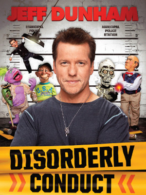 Jeff Dunham: Disorderly Conduct at NYCB Theatre at Westbury