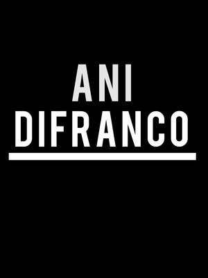 Ani DiFranco at Town Hall Theater