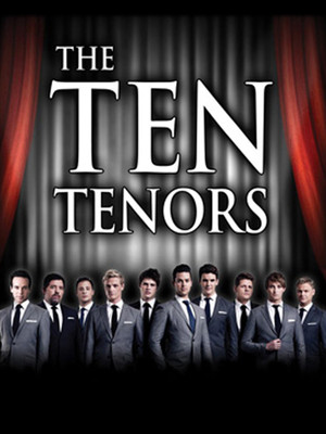 The Ten Tenors at Count Basie Theatre