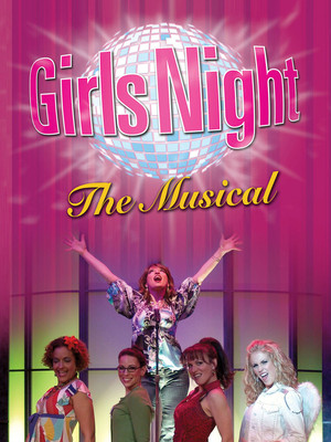 Girls Night - the Musical at Count Basie Theatre