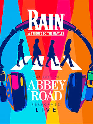 Rain - A Tribute to the Beatles at Palace Theatre - Albany