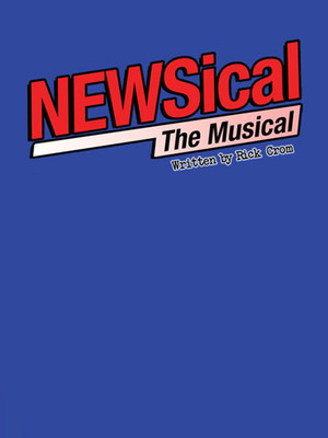 Newsical The Musical at Kirk Theatre