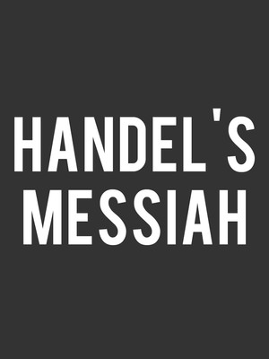 Handel's Messiah at Prudential Hall